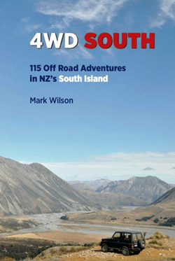 4WD South: 115 Road Road Adventures in NZ's South Island